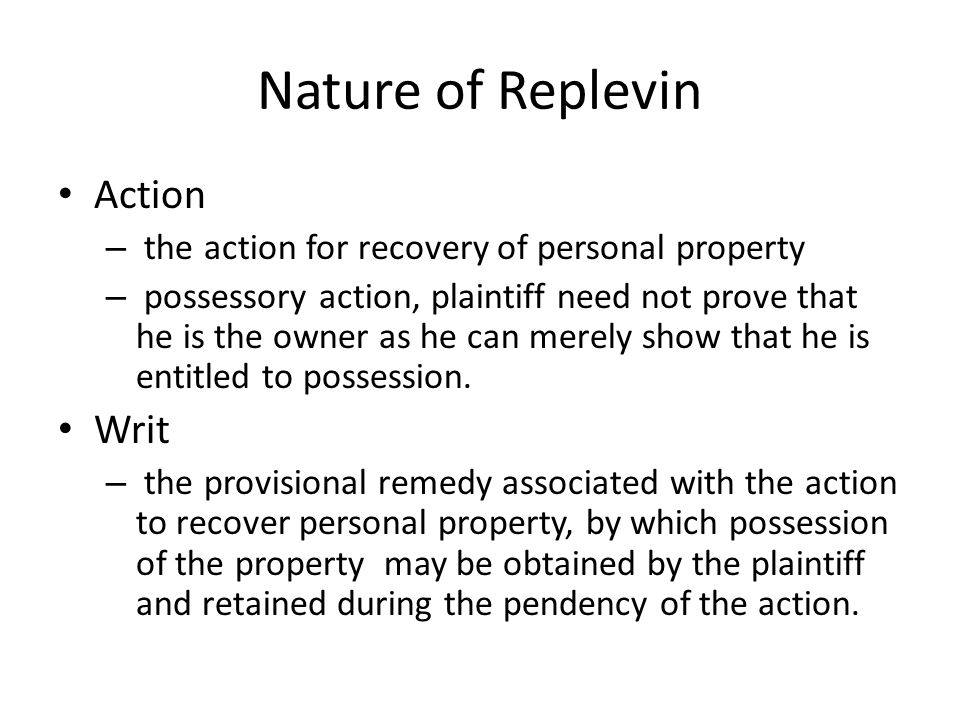 Nature of Replevin Action Writ
