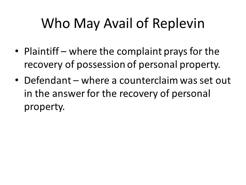 Who May Avail of Replevin
