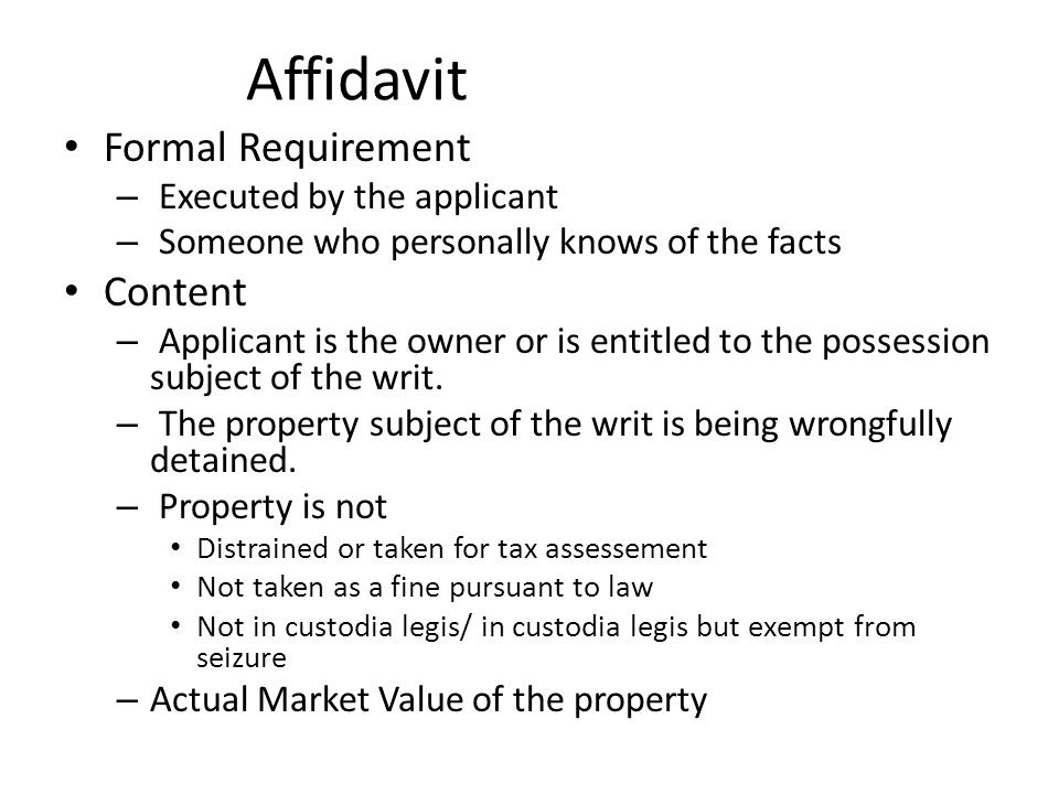 Affidavit Formal Requirement Content Executed by the applicant