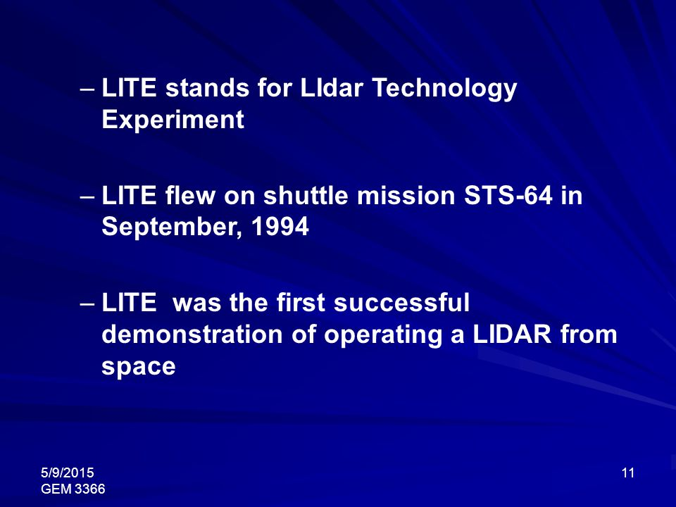 LITE stands for LIdar Technology Experiment