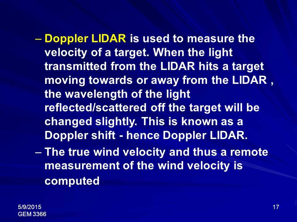 Doppler LIDAR is used to measure the velocity of a target