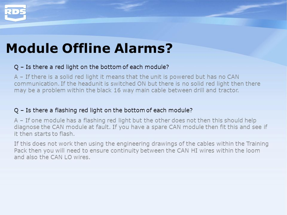 Module Offline Alarms Q – Is there a red light on the bottom of each module