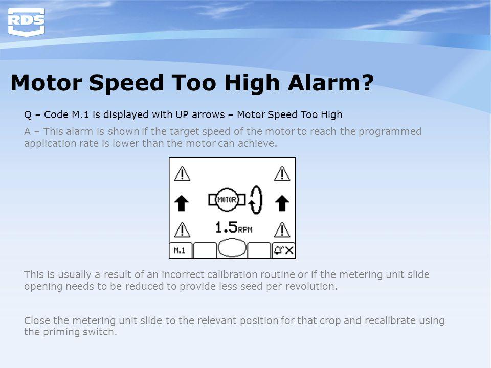 Motor Speed Too High Alarm
