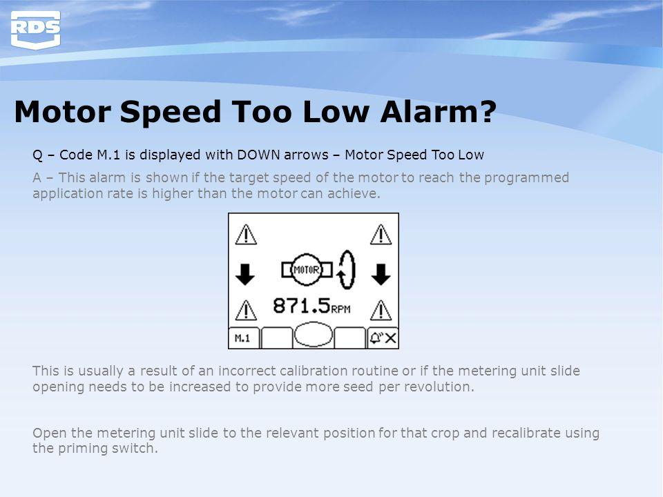 Motor Speed Too Low Alarm