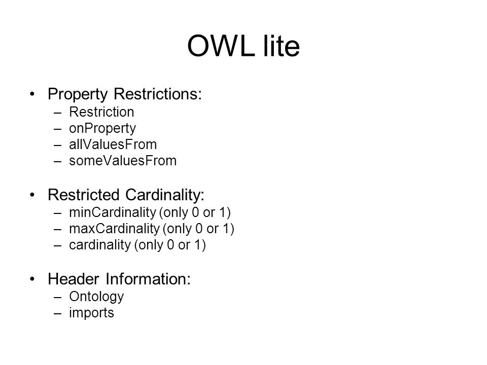 OWL lite Property Restrictions: Restricted Cardinality: