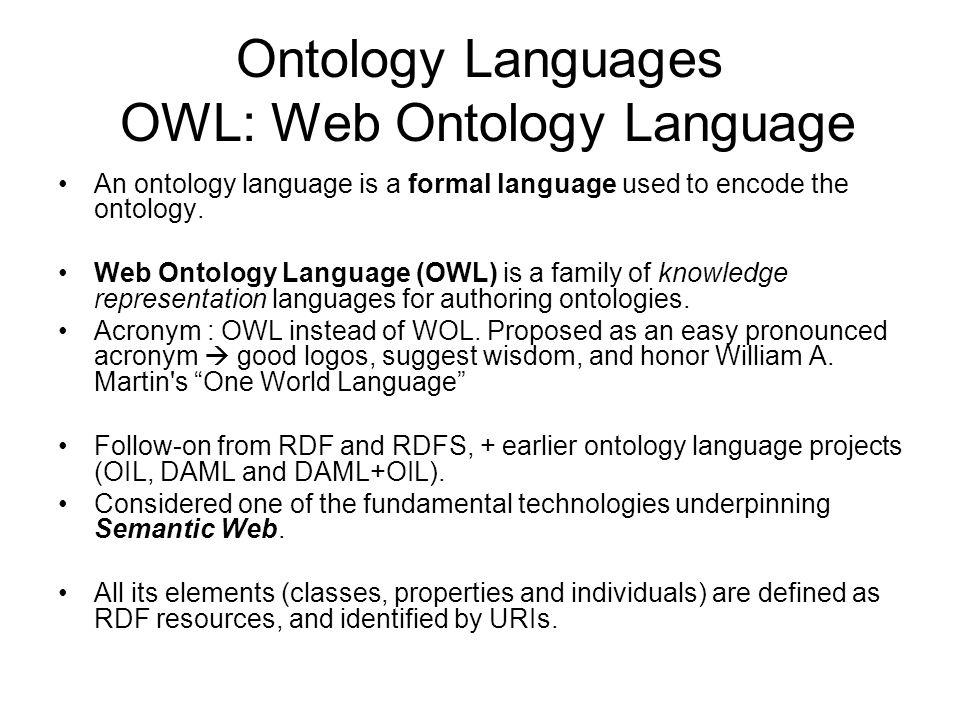 Ontology Languages OWL: Web Ontology Language