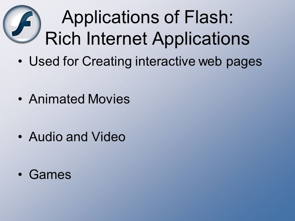 Applications of Flash: Rich Internet Applications