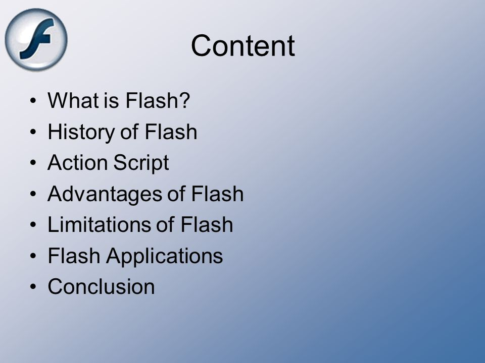 Content What is Flash History of Flash Action Script