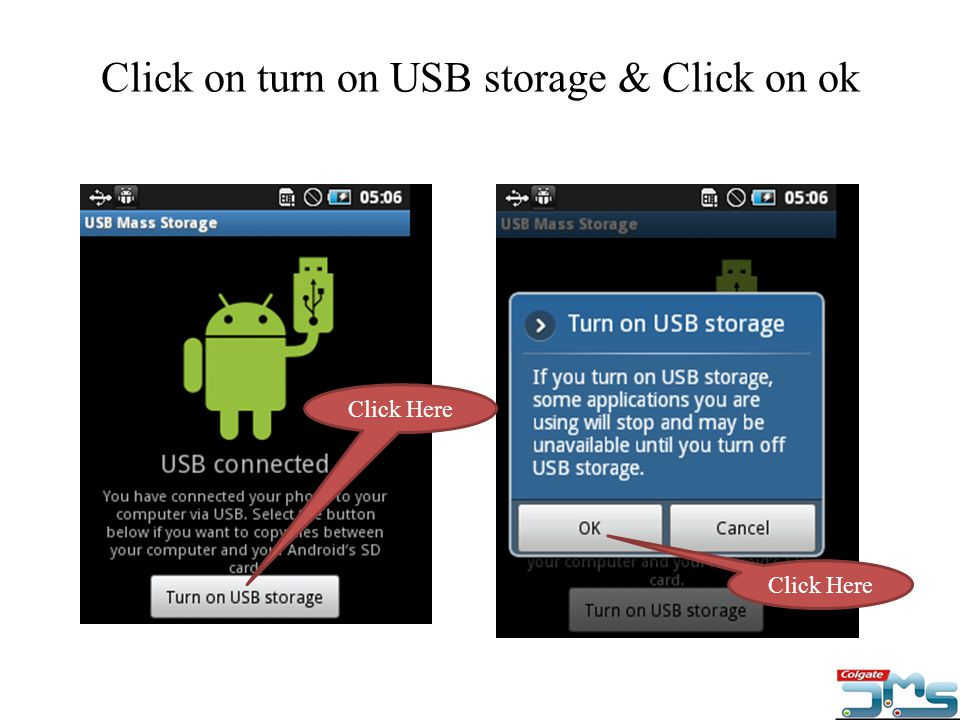 Click on turn on USB storage & Click on ok