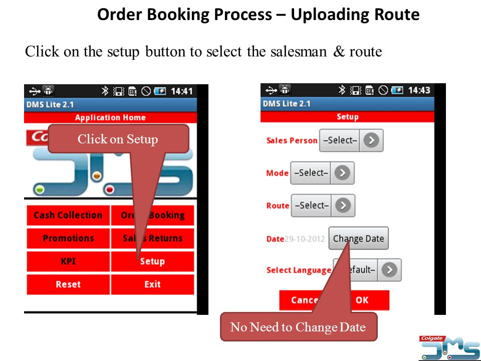 Click on the setup button to select the salesman & route