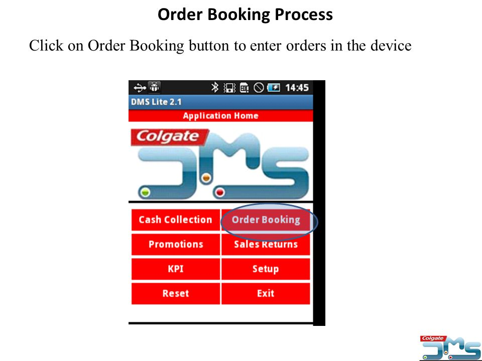 Click on Order Booking button to enter orders in the device