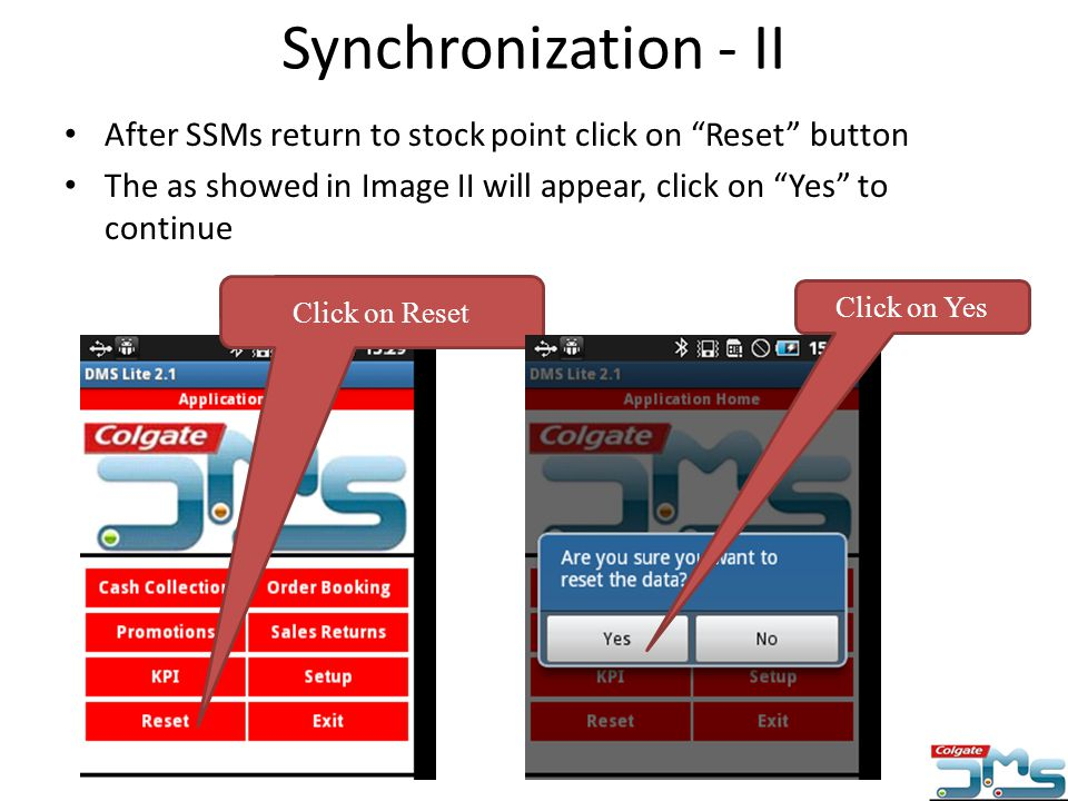 Synchronization - II After SSMs return to stock point click on Reset button. The as showed in Image II will appear, click on Yes to continue.