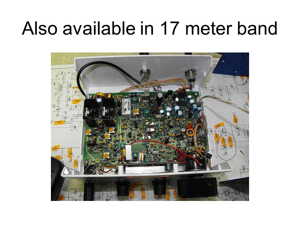 Also available in 17 meter band