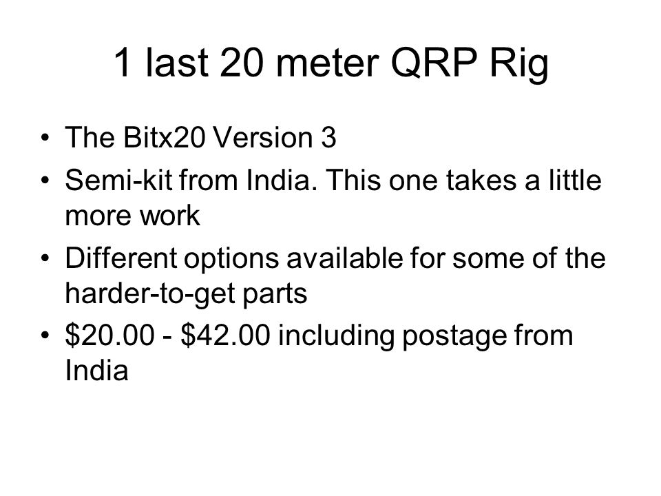 1 last 20 meter QRP Rig The Bitx20 Version 3