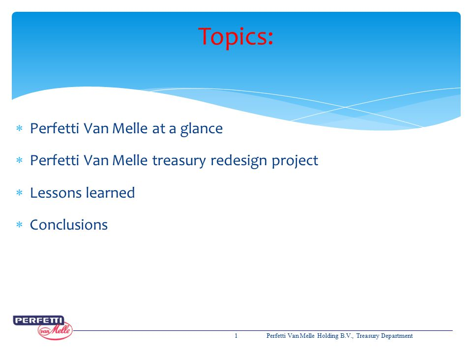 Topics: Perfetti Van Melle at a glance