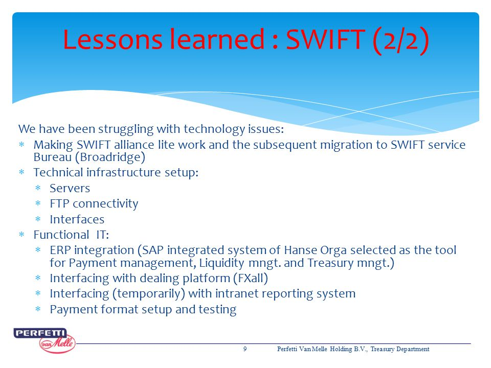 Lessons learned : SWIFT (2/2)