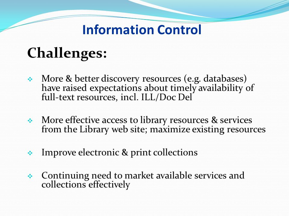 Information Control Challenges: