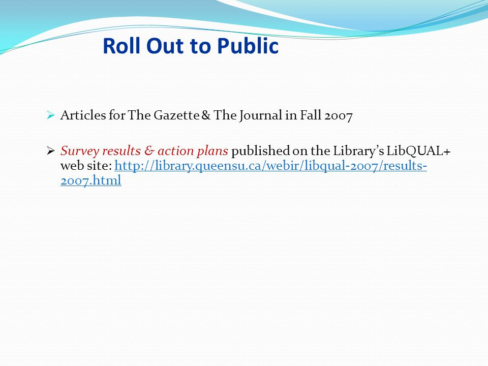 Roll Out to Public Articles for The Gazette & The Journal in Fall 2007