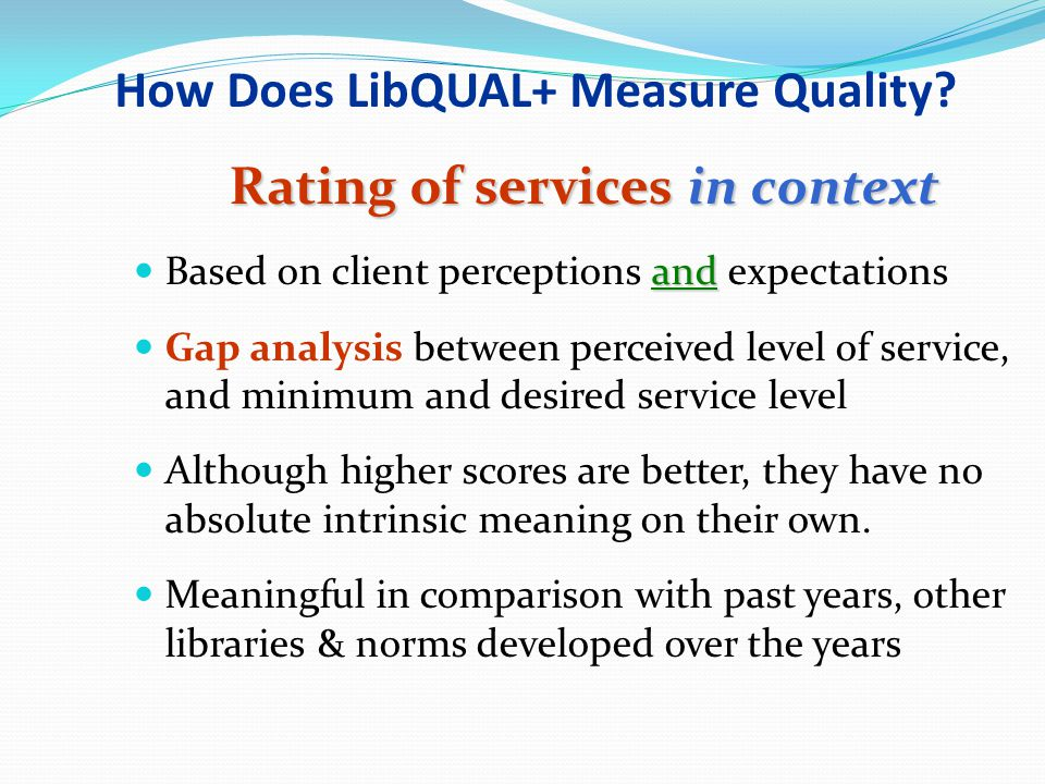How Does LibQUAL+ Measure Quality