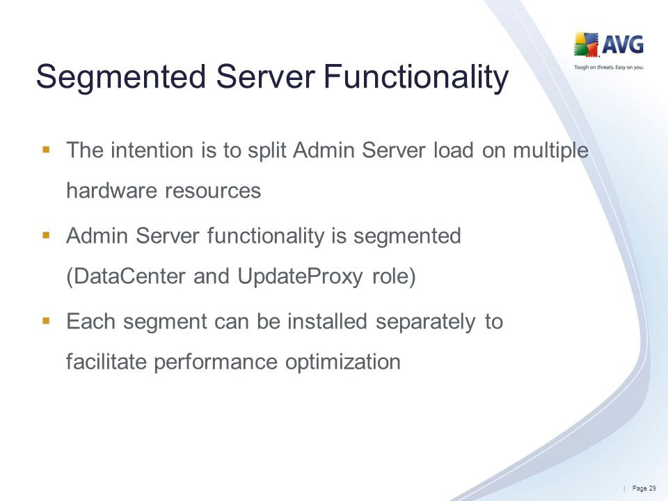 Segmented Server Functionality