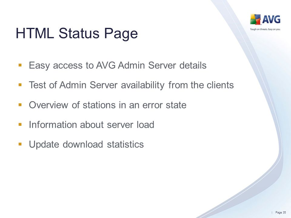 HTML Status Page Easy access to AVG Admin Server details