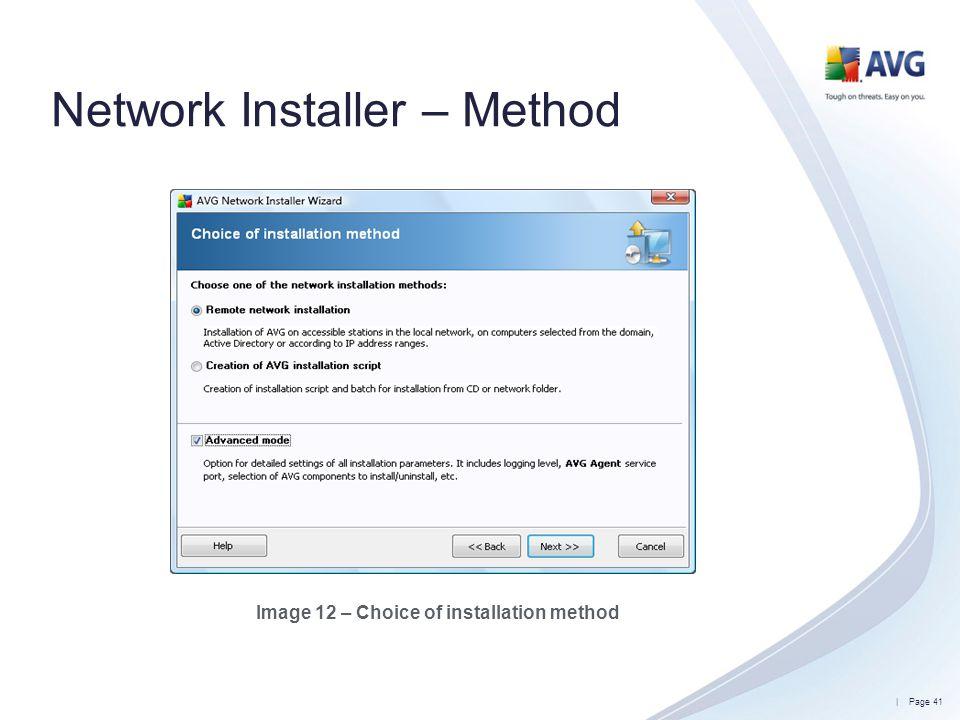 Network Installer – Method