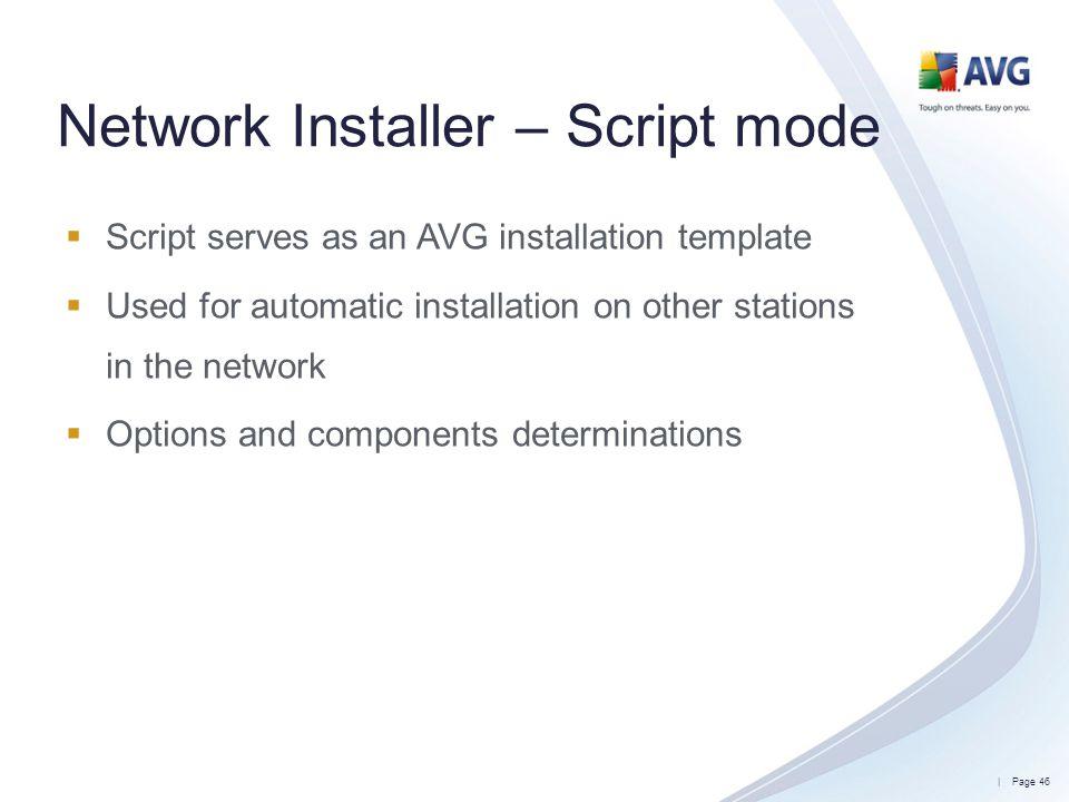 Network Installer – Script mode