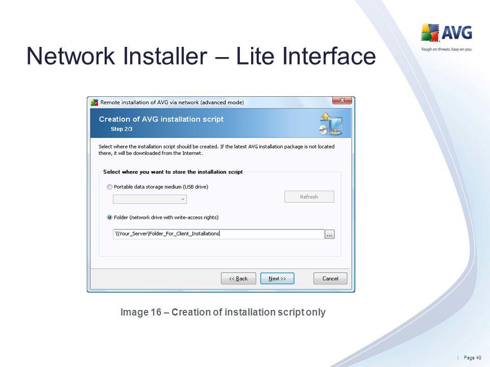 Network Installer – Lite Interface