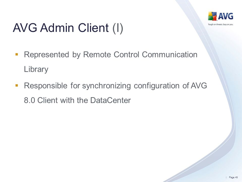 AVG Admin Client (I) Represented by Remote Control Communication Library.