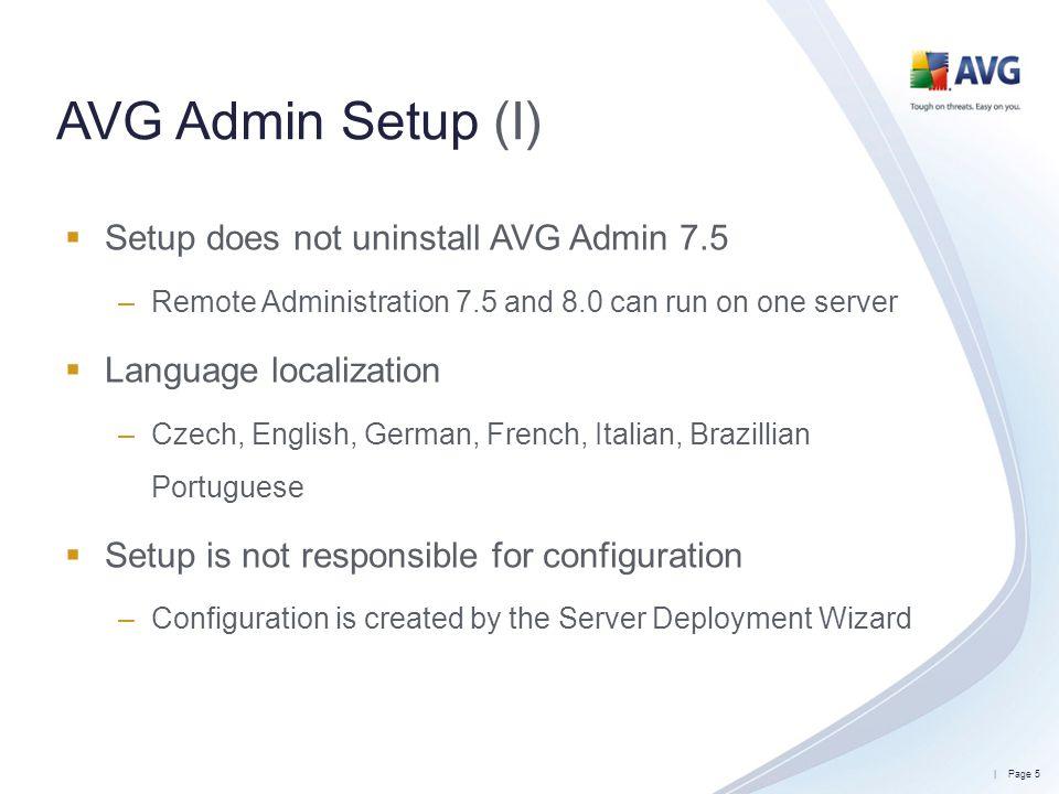 AVG Admin Setup (I) Setup does not uninstall AVG Admin 7.5