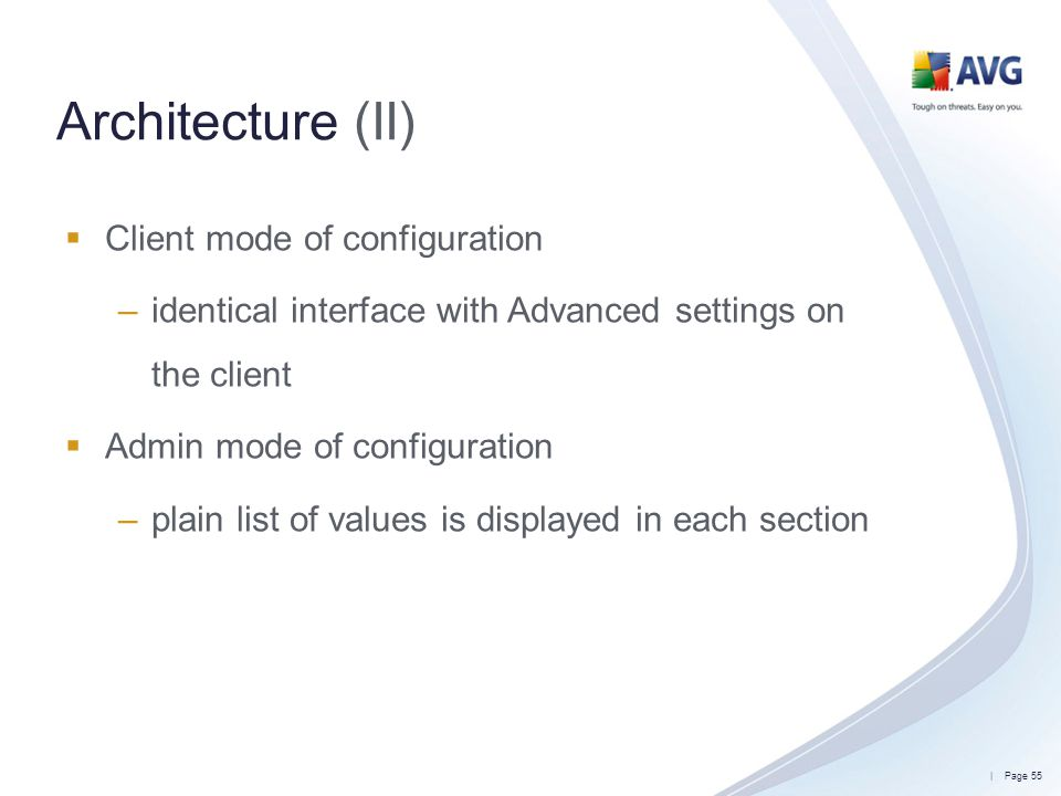 Architecture (II) Client mode of configuration
