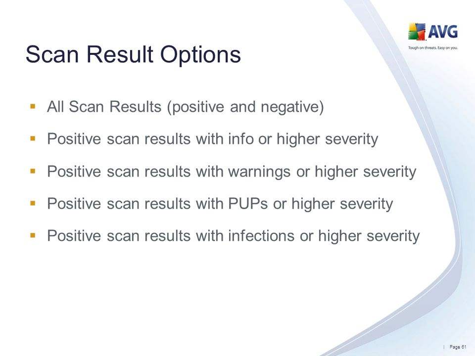Scan Result Options All Scan Results (positive and negative)