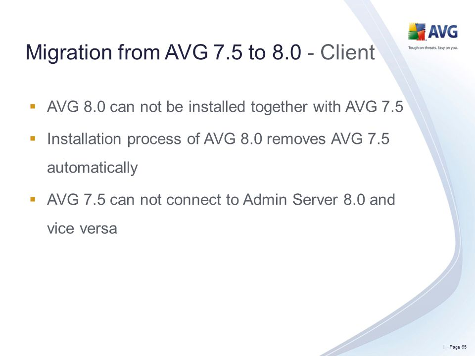 Migration from AVG 7.5 to 8.0 - Client