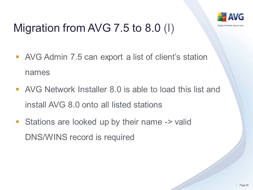 Migration from AVG 7.5 to 8.0 (I)