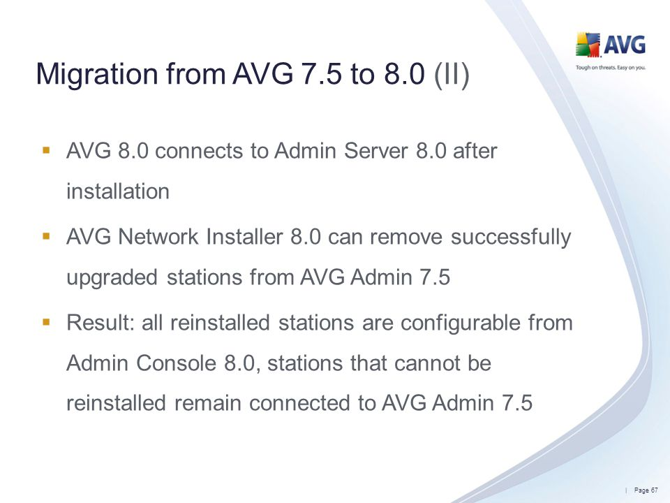 Migration from AVG 7.5 to 8.0 (II)