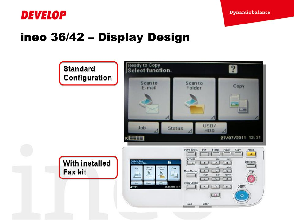 ineo 36/42 – Display Design Standard Configuration