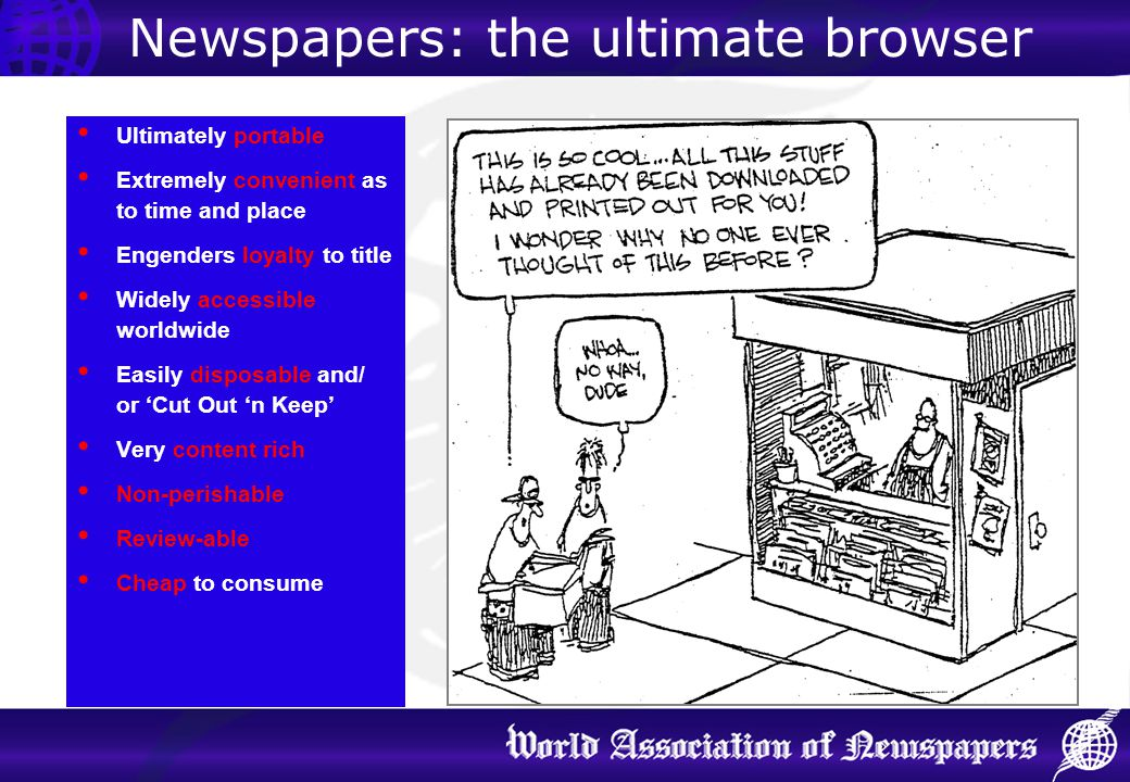 Newspapers: the ultimate browser