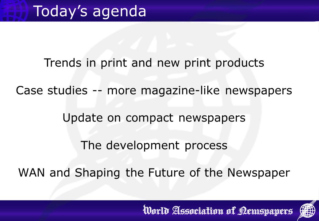 Today's agenda Trends in print and new print products