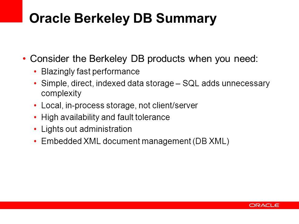 Oracle Berkeley DB Summary