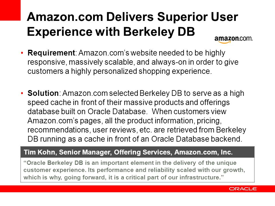 Amazon.com Delivers Superior User Experience with Berkeley DB