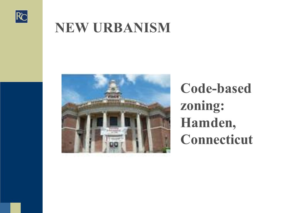 NEW URBANISM Code-based zoning: Hamden, Connecticut