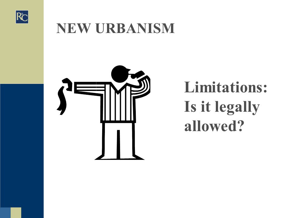 Limitations: Is it legally allowed