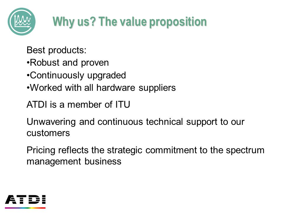 Why us The value proposition