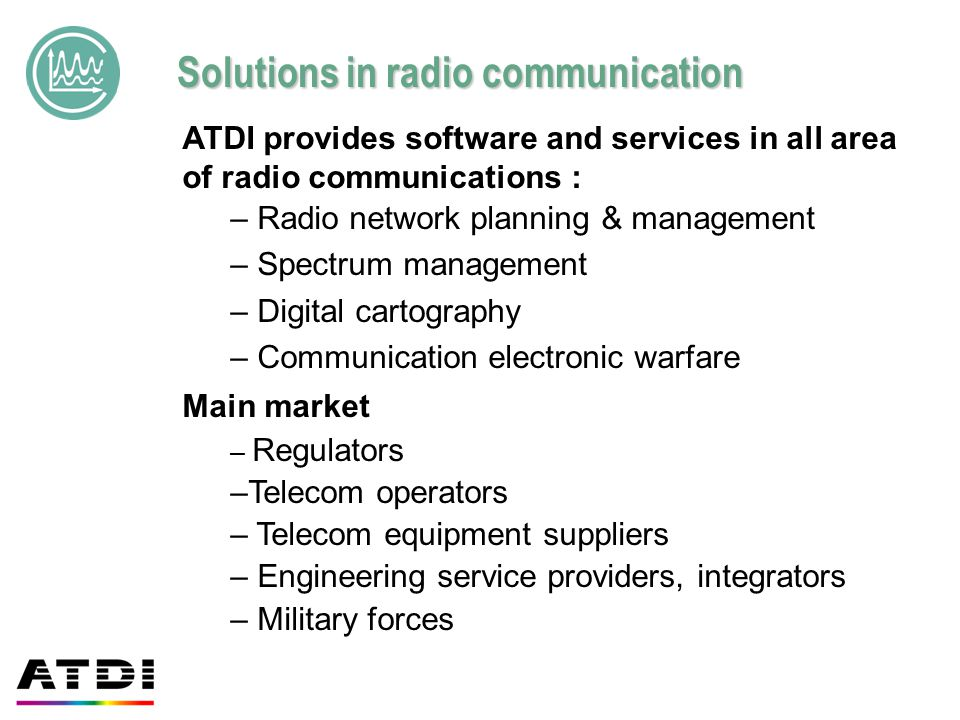 Solutions in radio communication