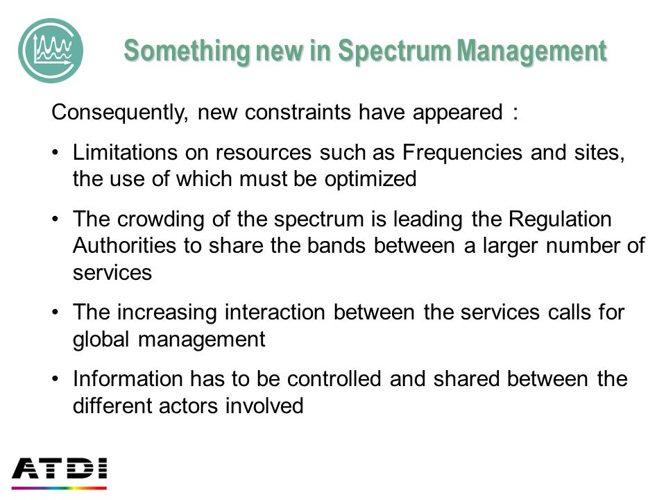Something new in Spectrum Management