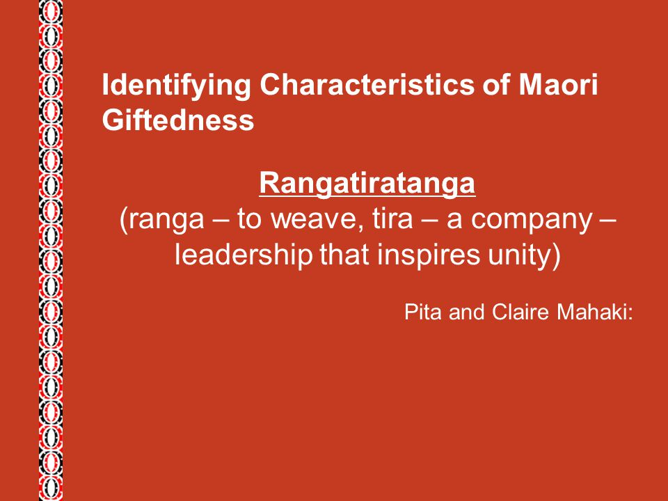 (ranga – to weave, tira – a company – leadership that inspires unity)