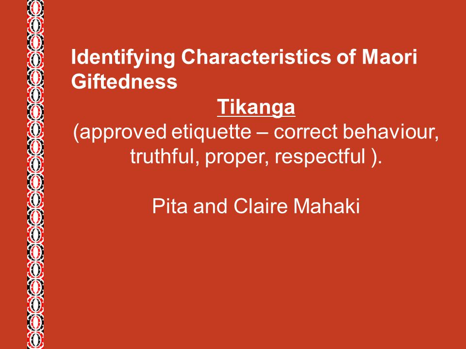 Identifying Characteristics of Maori Giftedness