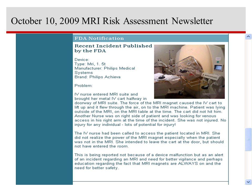 October 10, 2009 MRI Risk Assessment Newsletter