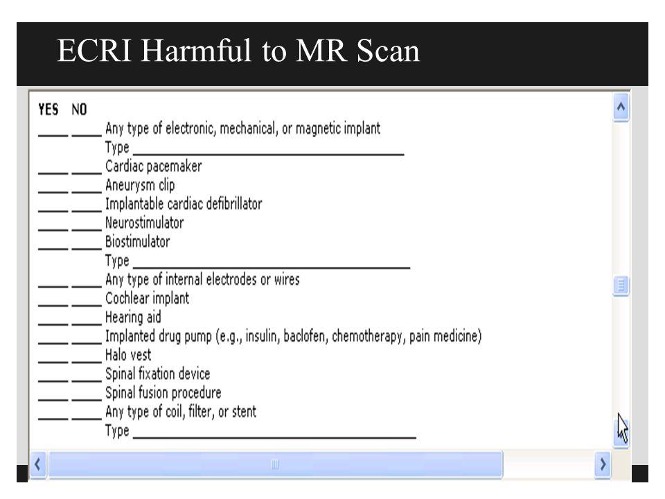 ECRI Harmful to MR Scan
