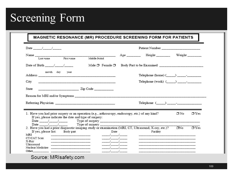 Screening Form Source: MRIsafety.com